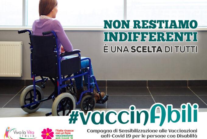 #VaccinAbili – Viva La Vita Italia aderisce alla Campagna di Sollecitazione per il Vaccino alle persone con Disabilità
